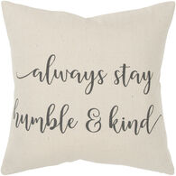 Sentiment Humble and Kind Down Pillow